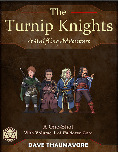 The Turnip Knights: A Halfling One-Shot Adventure