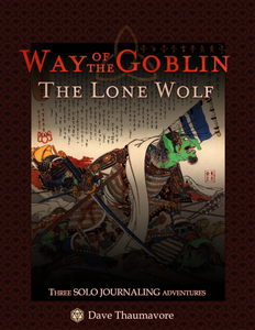 Way of the Goblin: The Lone Wolf