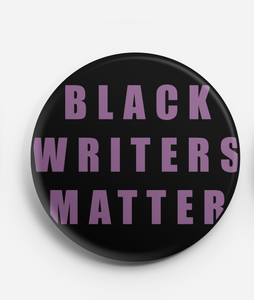 Black Writers Matter Pin + Sticker