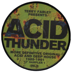 "Various Artists ""Terry Farley Presents Acid Thunder, More Definitive Original Acid & Deep House 1985-1991 Sampler 1"""