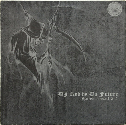 "DJ Rob vs. Da Future ""Hatred - Verse 1 & 2"" 12"""