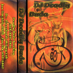 "Deadly Buda ""Devastating Sonic Badness"" Mixtape"