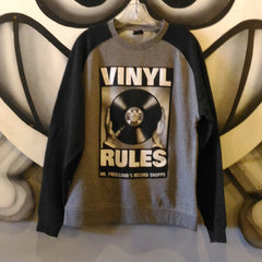 "Dr. Freecloud's ""Vinyl Rules"" Sweatshirt"