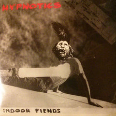 "Hypnotics ""Indoor Fiends"" LP"