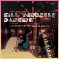 "Jerome Derradji ""Presents Kill Yourself Dancing"" 2xLP"