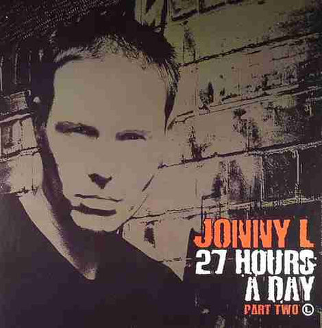 "Jonny L ""27 Hours A Day Part Two"" 12"""