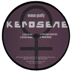 "Kerosene ""Woman Quality"" 12"""