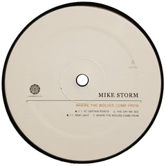 "Mike Storm ""Where The Wolves Come From"" 12"""