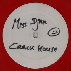 "Miss Djax ""Crack House"" 12"""