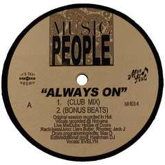 "Music People ""Always On"" 12"""