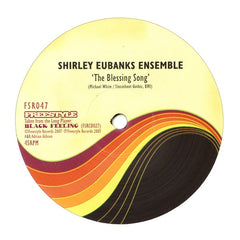 "Shirley Eubanks Ensemble & Sexteto Excelencio ""The Blessing Song"" 12"""