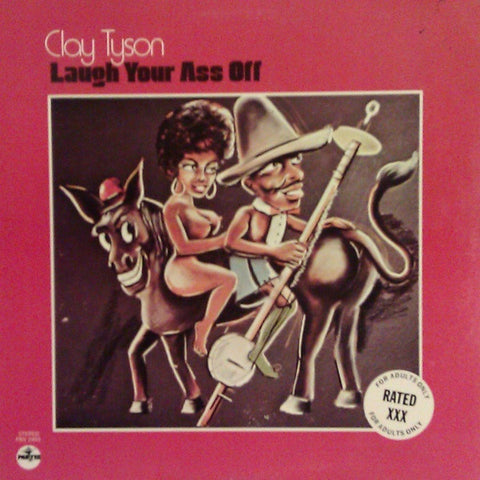 "Clay Tyson ""Laugh Your Ass Off"" LP"