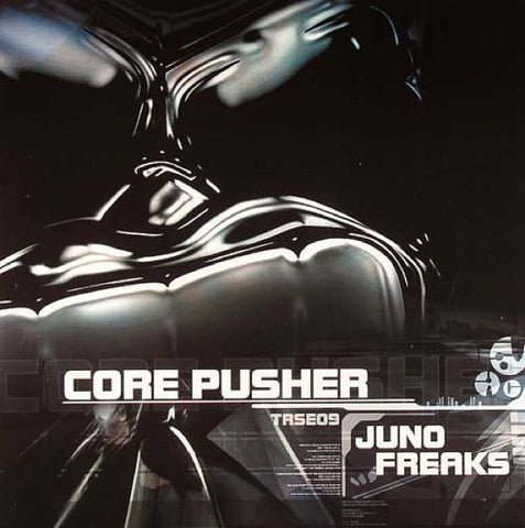 "Core Pusher ""Juno Freaks"" 10"""