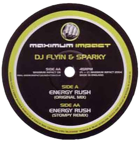 "DJ Flyin & Sparky ""Energy Rush"" 12"""