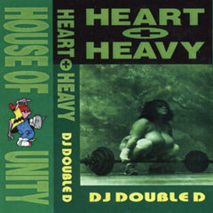 "DJ Double D ""Heart N Heavy I"" Mixtape"