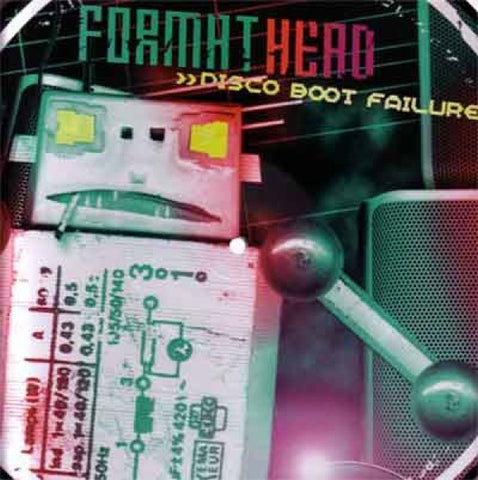 "Format Head ""Disco Boot Failure EP"" 12"""