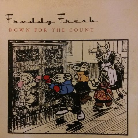 "Freddy Fresh ""Down For The Count"" 12"""