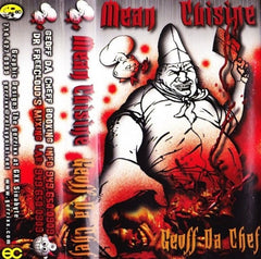 "Geoff Da Chef ""Mean Cuisine"" Mixtape"