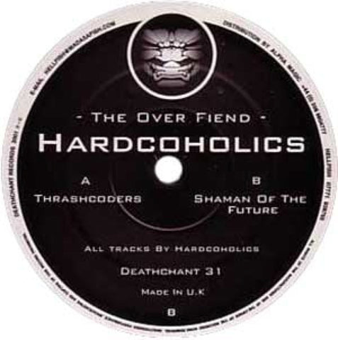 "Hardcoholics "" The Over Fiend"" 12"""