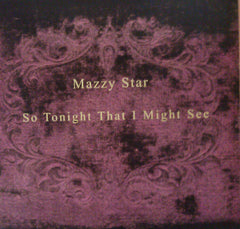 "Mazzy Star ""So Tonight That I Might See"" LP"