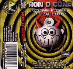 "Ron D Core ""The Mad Doctor"" Mixtape"