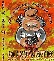 "Ron D Core vs. Lenny Dee ""Live At Operation 2 - 2X4 Turntable Assault"" 2xMixtape"