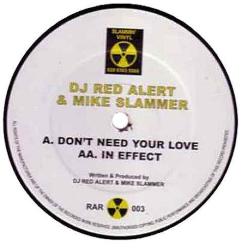 "DJ Red Alert & Mike Slammer ""Don't Need Your Love"" 12"""