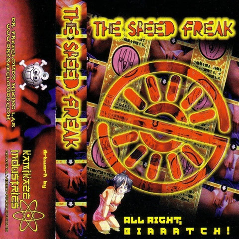 "The Speed Freak ""All Right, Biaaatch!"" Mixtape"