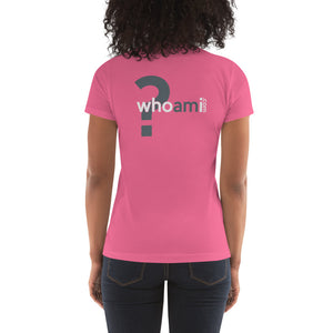 Who Am I? Women's T-Shirt