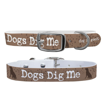 Dog is Good - Dogs Dig Me Dog Collar Dog Collar C4 BELTS