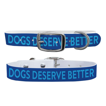 Dogs Deserve Better - DDB Dog Collar Dog Collar C4 BELTS
