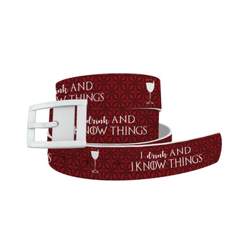 I Drink And I Know Things Belt Belt-Classic C4 BELTS