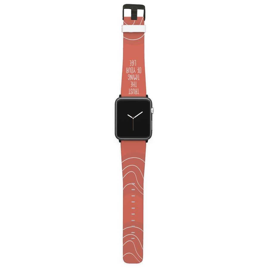 Trust The Timing Of Your Life Apple Watch Band Apple Watch Band C4 BELTS