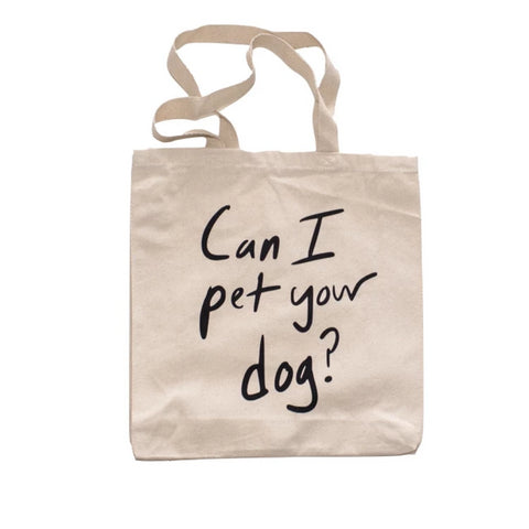 Tote | Can I Pet Your Dog