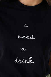 Daisy Street T-Shirt with I Need A Drink Print