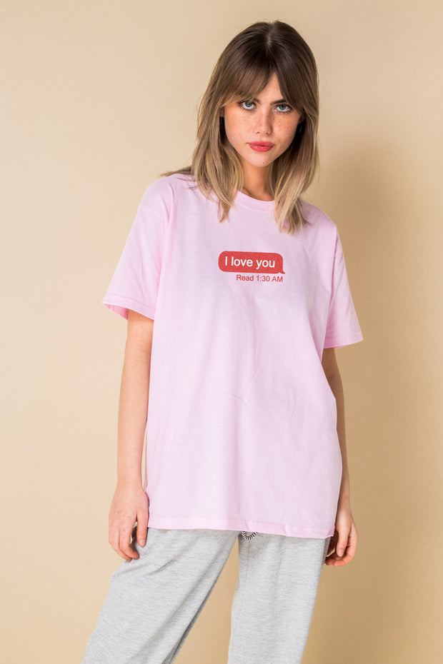 Daisy Street Relaxed T-Shirt with I Love You: Read Print