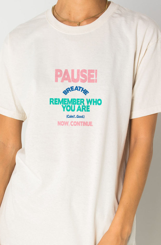 Daisy Street Relaxed T-Shirt with Pause! Breathe Print