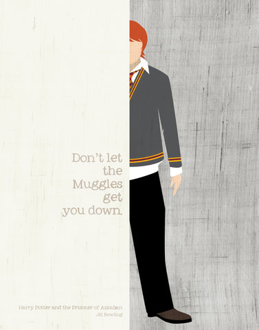 Ron Weasley Quote  / JK Rowling