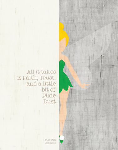 J.M. Barrie / Peter Pan Quote: All It Takes Is Faith, Trust, and a Little Bit of Pixie Dust