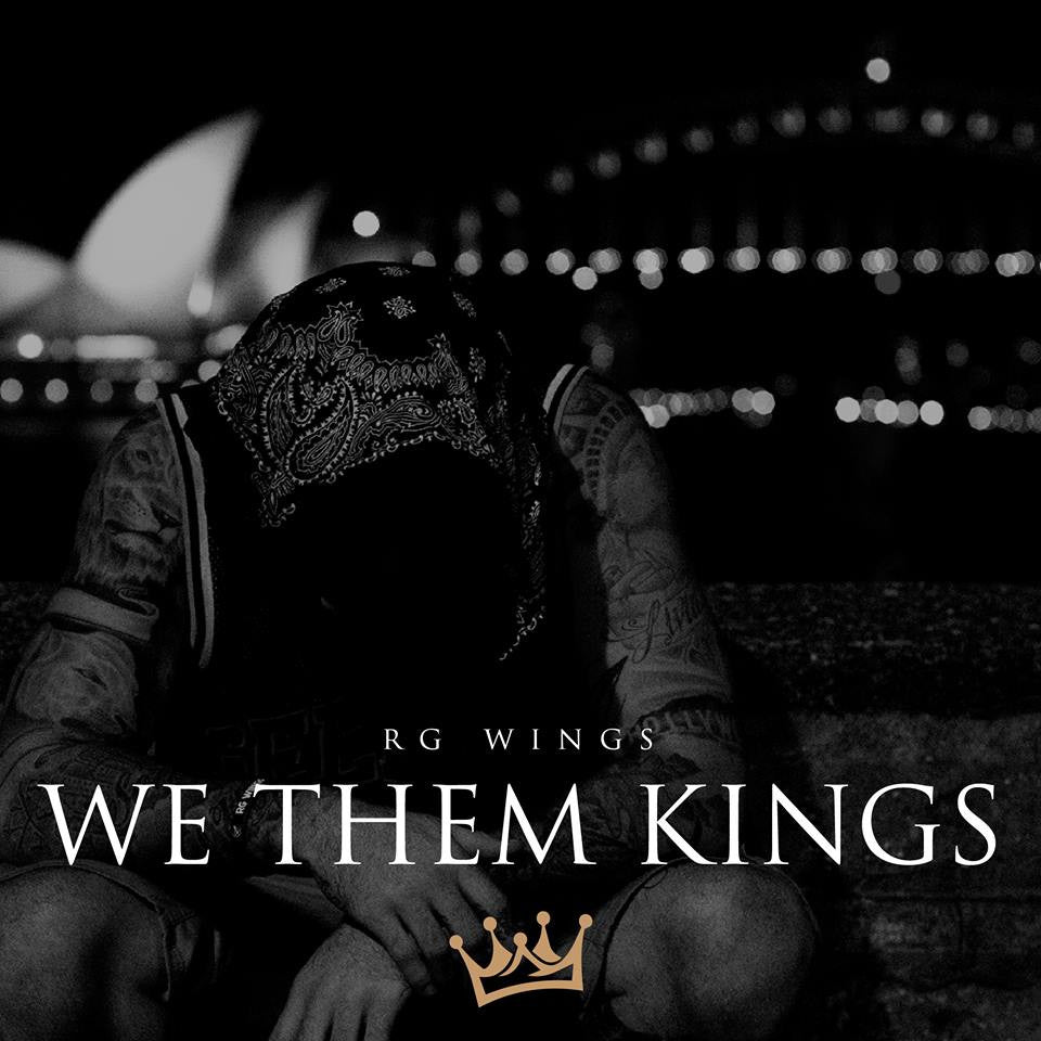 RG Wings Puts On For Sydney With 'We Them Kings'