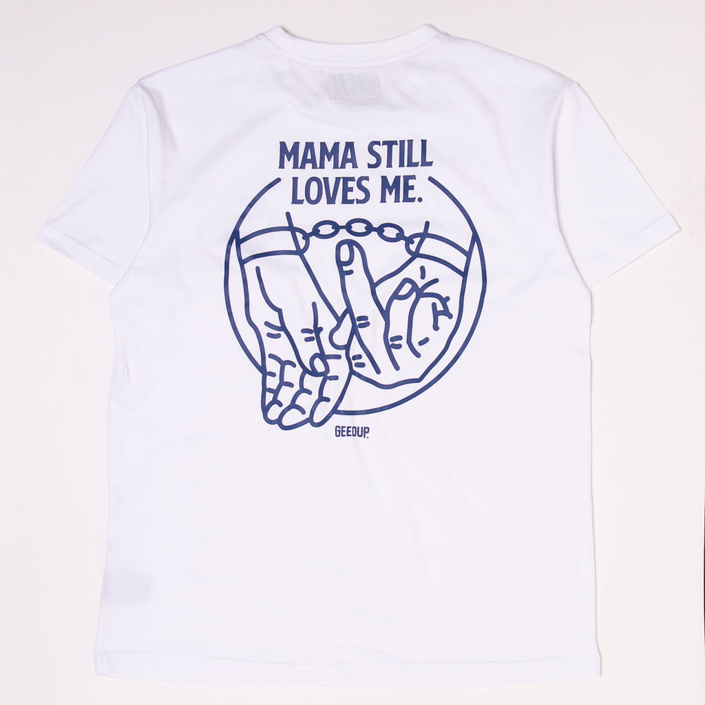 Mama Still Loves Me Tee White