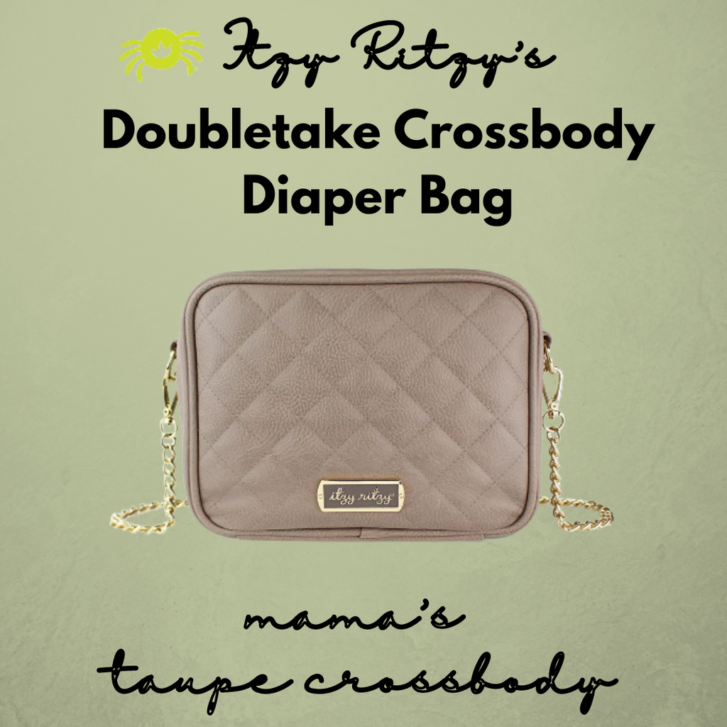 Itzy Ritzy Taupe Crossbody Diaper Bag - ArtistiKIDly Me  As I Am