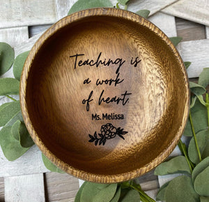 Personalized engraved Acacia Trinket Dish with Flower with Teacher Quote