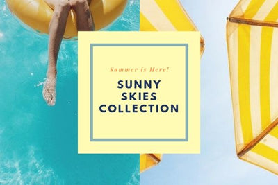 Sunny Skies Collection