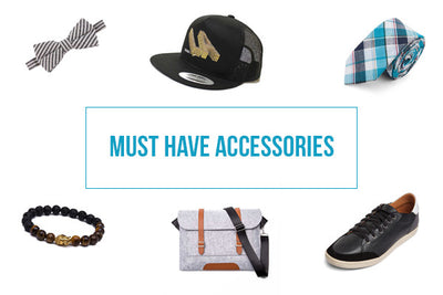 Must Have Accessories