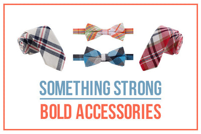 Something Strong Bold Accessories