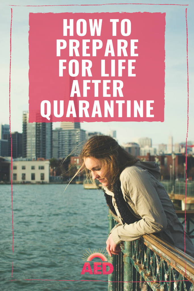 HOW TO PREPARE FOR LIFE AFTER QUARANTINE: THE AYURVEDIC APPROACH