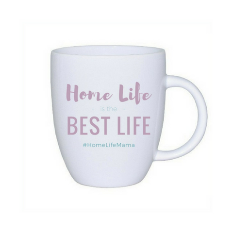 """HomeLife is the Best Life"" Mama Mug"
