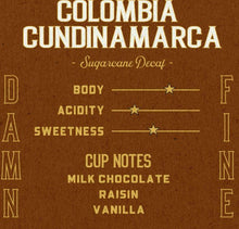 Load image into Gallery viewer, Joe Studio - 5 lb. Bag -  Colombia Cundinamarca Excelso Surgarcane Decaf - Medium Roast