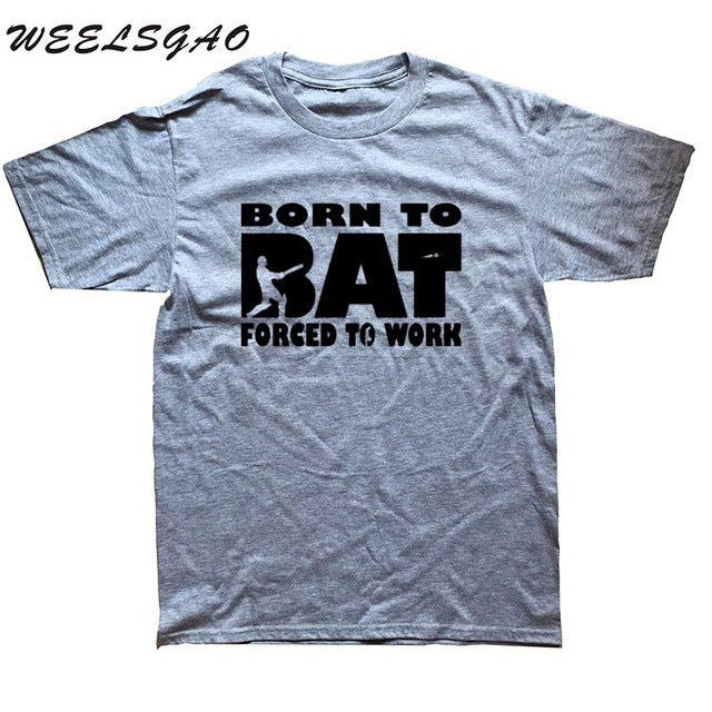 Born To Bat Forced Work T SHIRT Tee Cricket Funny Birthday Gift Present Him